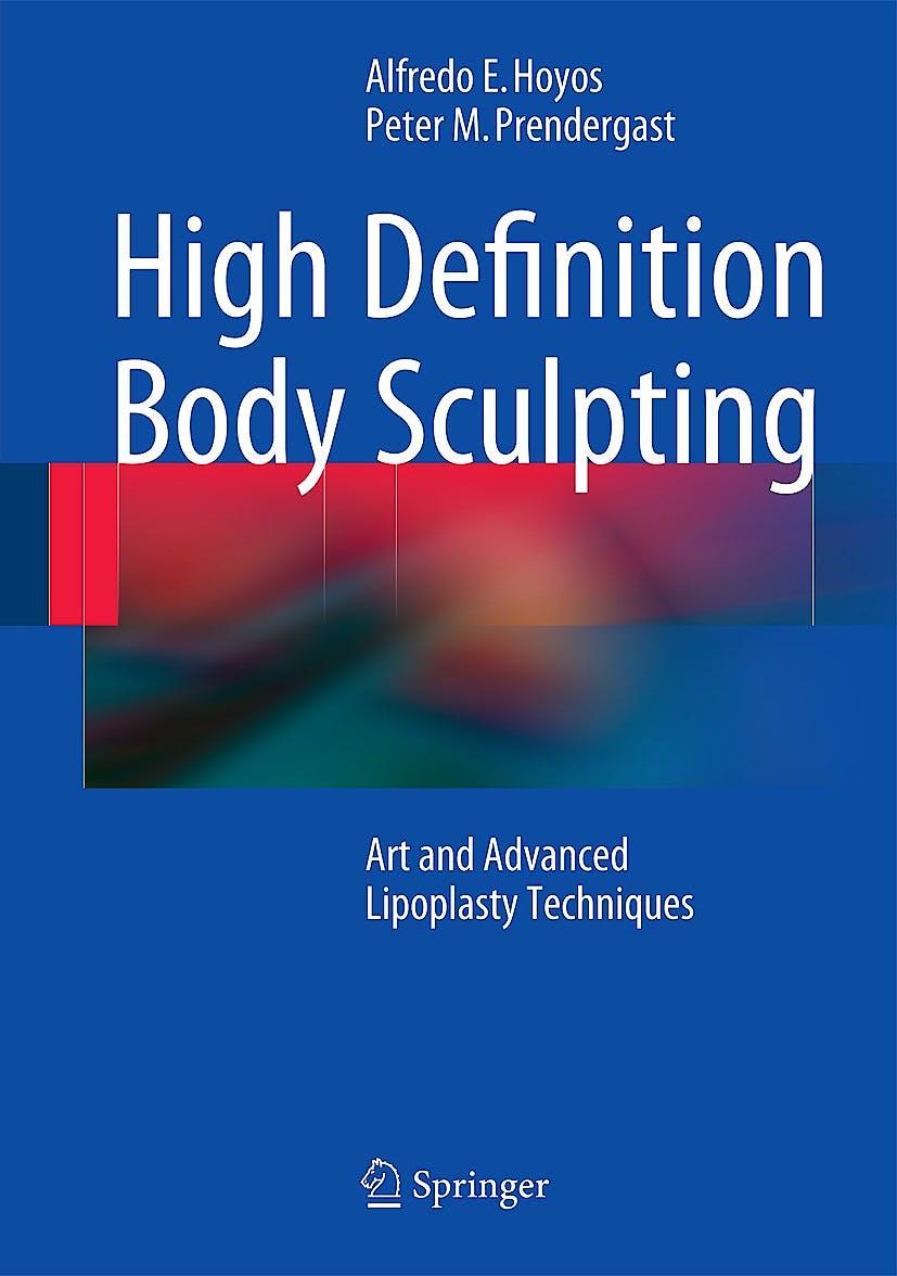 Portada del libro 9783642548901 High Definition Body Sculpting. Art and Advanced Lipoplasty Techniques