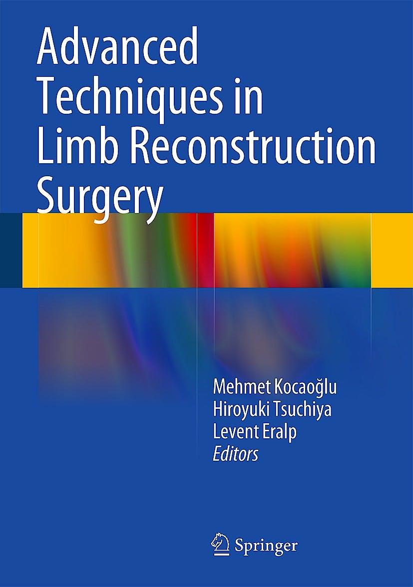 Portada del libro 9783642550256 Advanced Techniques in Limb Reconstruction Surgery