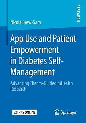 Portada del libro 9783658293567 App Use and Patient Empowerment in Diabetes Self-Management. Advancing Theory-Guided mHealth Research