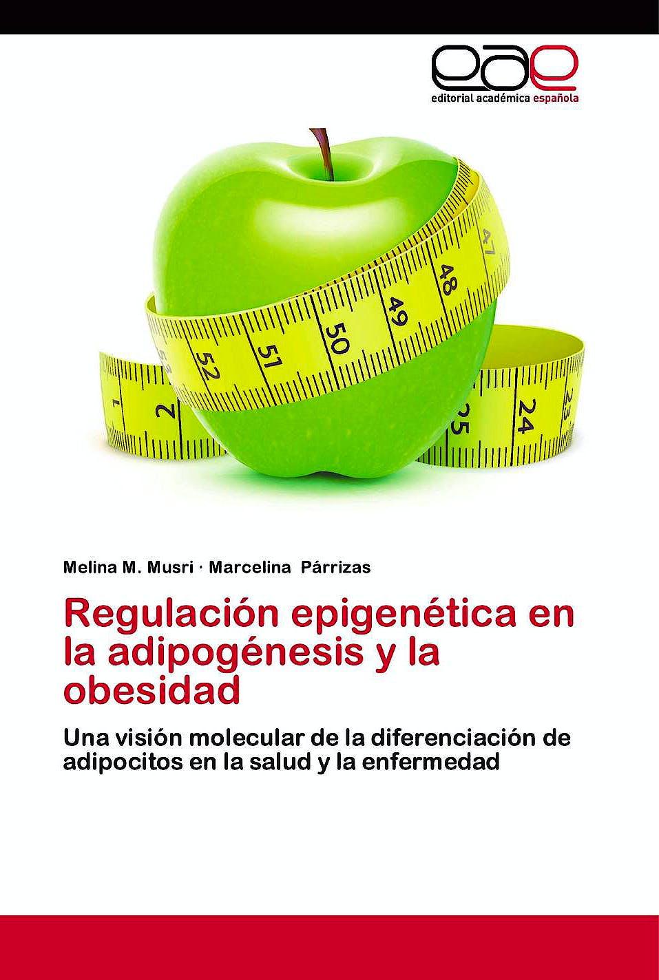 Portada del libro 9783659007682 Regulación Epigenética en la Adipogenesis y la Obesidad