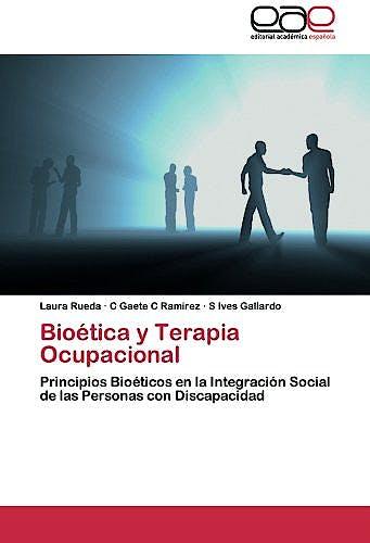 Portada del libro 9783659062391 Bioetica y Terapia Ocupacional