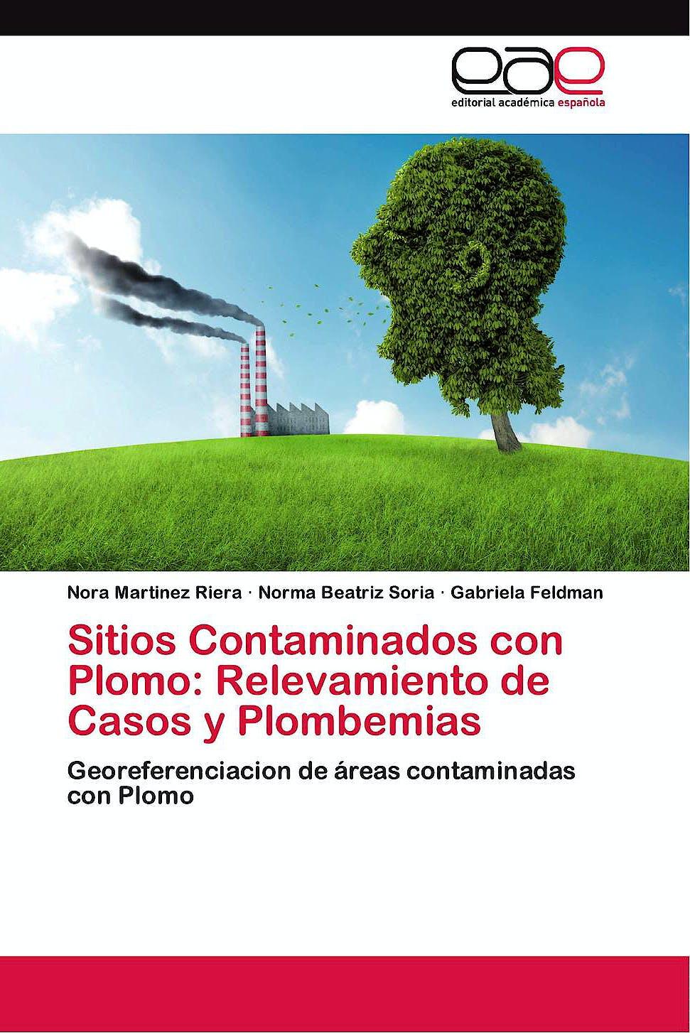 Portada del libro 9783659084003 Sitios Contaminados con Plomo: Relevamiento de Casos y Plombemias