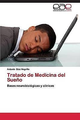 Portada del libro 9783659084447 Tratado de Medicina del Sueño. Bases Neurobiologicas y Clinicas