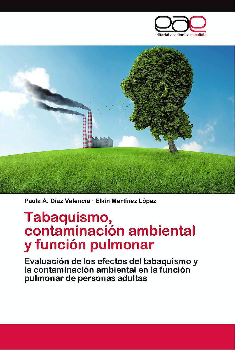Portada del libro 9783659086250 Tabaquismo, Contaminación Ambiental y Función Pulmonar