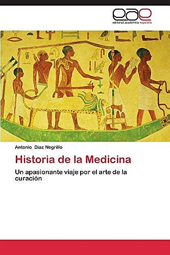 Portada del libro 9783659090158 Historia de la Medicina