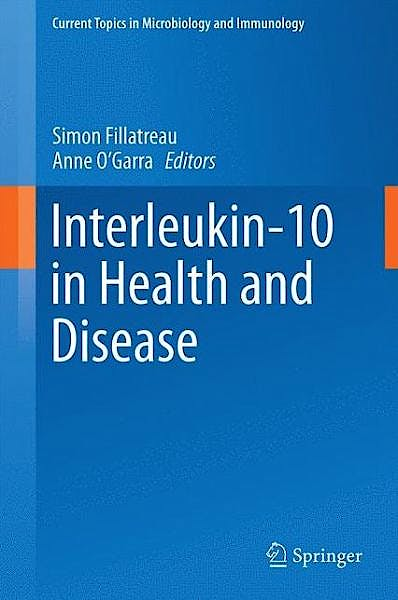 Portada del libro 9783662434918 Interleukin-10 in Health and Disease (Current Topics in Microbiology and Immunology, Vol. 380)