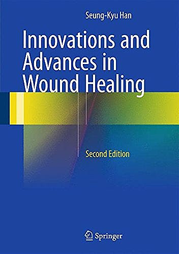 Portada del libro 9783662465868 Innovations and Advances in Wound Healing