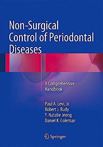 Portada del libro 9783662466223 Non-Surgical Control of Periodontal Diseases. a Comprehensive Handbook