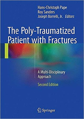 Portada del libro 9783662472118 The Poly-Traumatized Patient with Fractures. a Multi-Disciplinary Approach