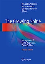 Portada del libro 9783662482834 The Growing Spine. Management of Spinal Disorders in Young Children (Hardcover)