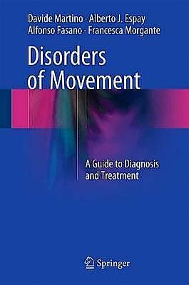 Portada del libro 9783662484661 Disorders of Movement. A Guide to Diagnosis and Treatment