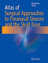 Portada del libro 9783662486306 Atlas of Surgical Approaches to Paranasal Sinuses and the Skull Base