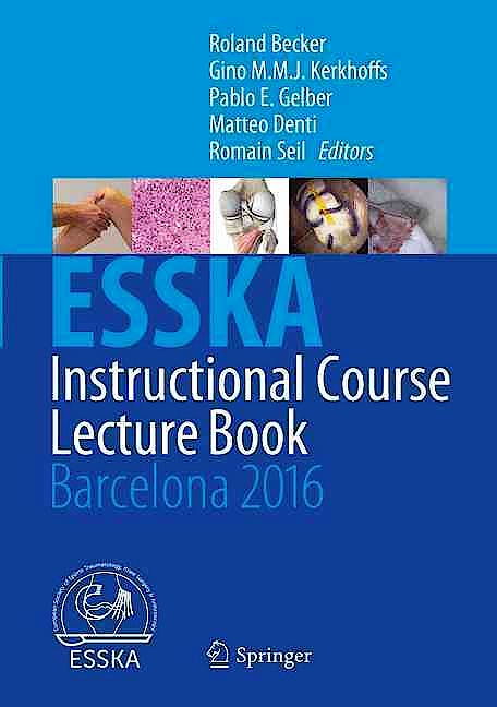 Portada del libro 9783662491133 ESSKA Instructional Course Lecture Book. Barcelona 2016