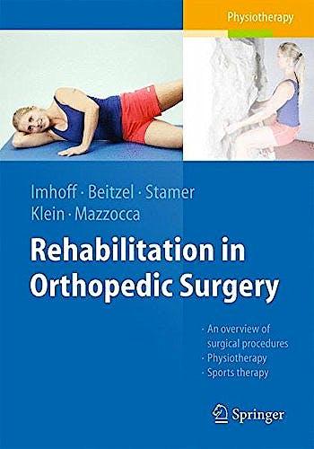 Portada del libro 9783662491485 Rehabilitation in Orthopedic Surgery