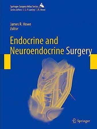 Portada del libro 9783662540657 Endocrine and Neuroendocrine Surgery (Springer Surgery Atlas)