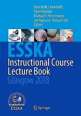 Portada del libro 9783662561263 ESSKA Instructional Course Lecture Book. Glasgow 2018
