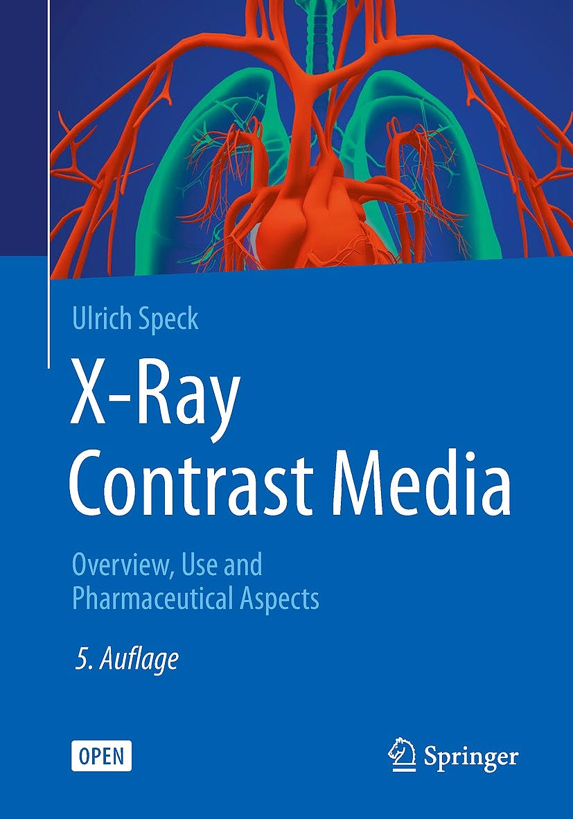 Portada del libro 9783662564653 X-Ray Contrast Media. Overview, Use and Pharmaceutical Aspects