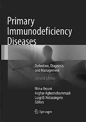 Portada del libro 9783662570937 Primary Immunodeficiency Diseases, Definition, Diagnosis, and Management