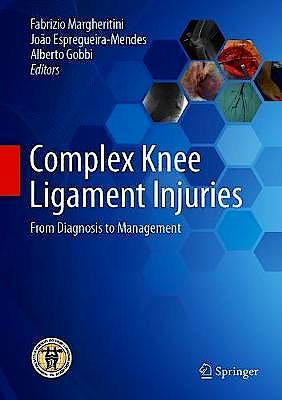 Portada del libro 9783662582442 Complex Knee Ligament Injuries. From Diagnosis to Management