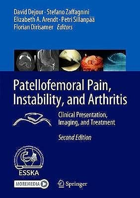 Portada del libro 9783662610961 Patellofemoral Pain, Instability, and Arthritis. Clinical Presentation, Imaging, and Treatment
