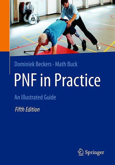 Portada del libro 9783662618172 PNF in Practice. An Illustrated Guide