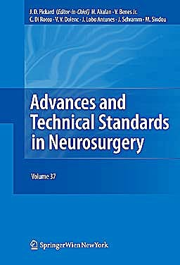 Portada del libro 9783709106723 Advances and Technical Standards in Neurosurgery, Vol. 37 (Hardcover)