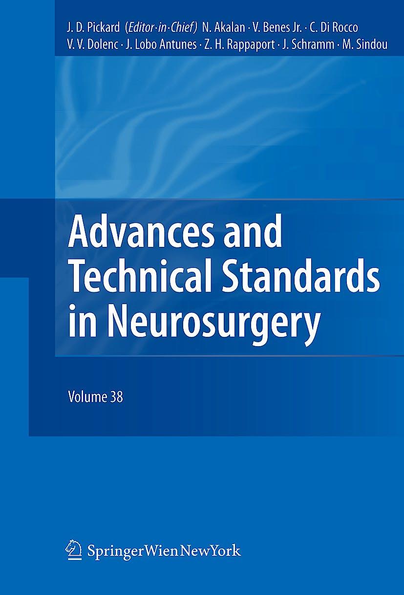 Portada del libro 9783709106754 Advances and Technical Standards in Neurosurgery, Vol. 38 (Hardcover)