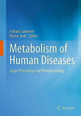 Portada del libro 9783709107140 Metabolism of Human Diseases. Organ Physiology and Pathophysiology