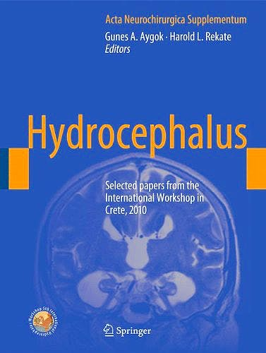 Portada del libro 9783709109229 Hydrocephalus. Selected Papers from the International Workshop in Crete, 2010 (Acta Neurochirurgica Supplementum 113)