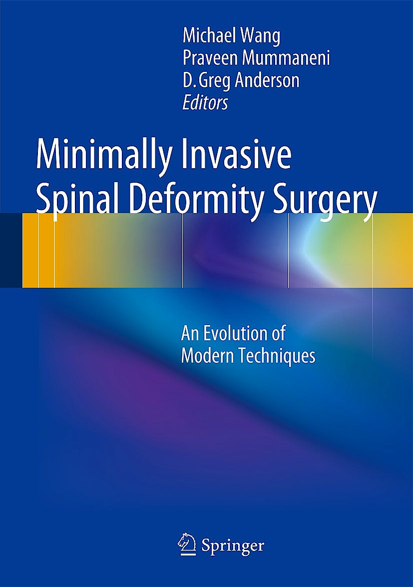 Portada del libro 9783709114063 Minimally Invasive Spinal Deformity Surgery. an Evolution of Modern Techniques