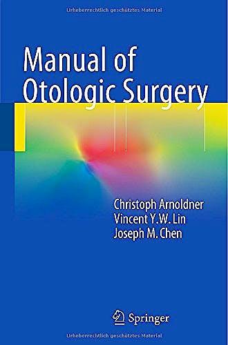 Portada del libro 9783709114896 Manual of Otologic Surgery