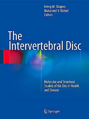 Portada del libro 9783709115343 The Intervertebral Disc. Molecular and Structural Studies of the Disc in Health and Disease