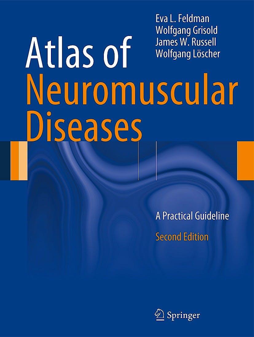 Portada del libro 9783709116043 Atlas of Neuromuscular Diseases. a Practical Guideline