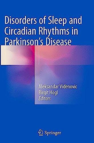 Portada del libro 9783709119730 Disorders of Sleep and Circadian Rhythms in Parkinson's Disease