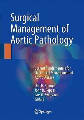 Portada del libro 9783709148723 Surgical Management of Aortic Pathology. Current Fundamentals for the Clinical Management of Aortic Disease