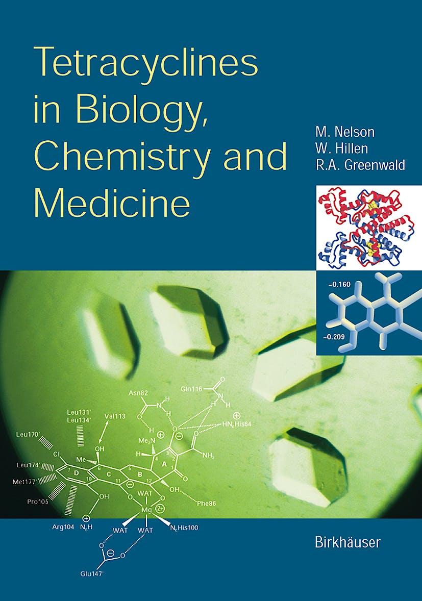 Portada del libro 9783764362829 Tetracyclines in Biology, Chemistry and Medicine