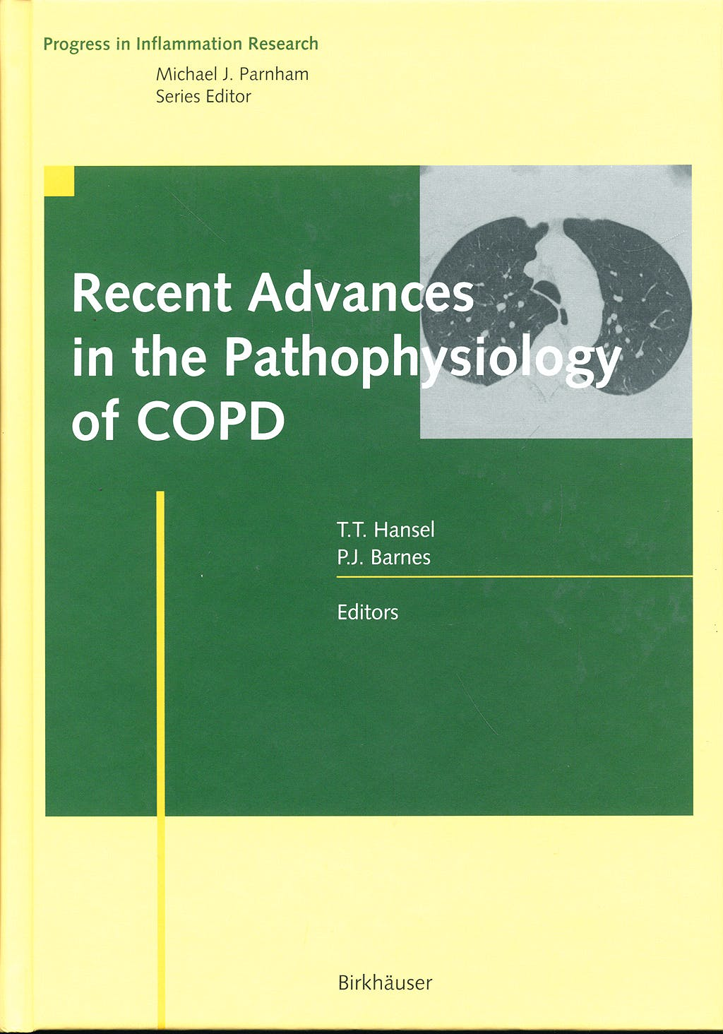Portada del libro 9783764369149 Recent Advances in the Pathophysiology of Copd