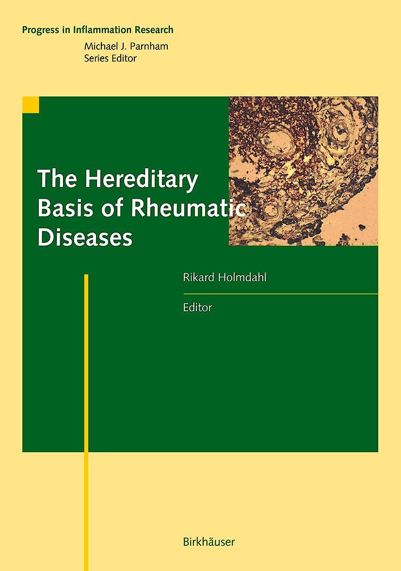 Portada del libro 9783764372019 The Hereditary Basis of Rheumatic Diseases