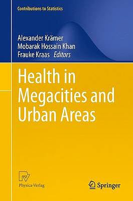 Portada del libro 9783790827323 Health in Megacities and Urban Areas