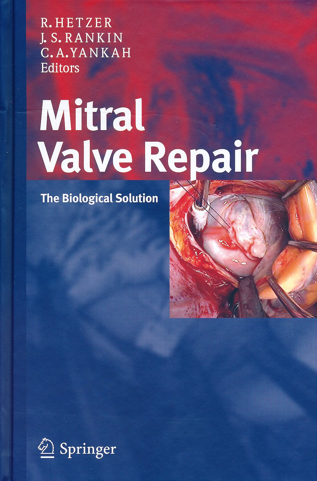 Portada del libro 9783798518667 Mitral Valve Repair, the Biological Solution