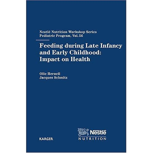 Portada del libro 9783805579063 Feeding during Late Infancy and Early Childhood: Impact on Health