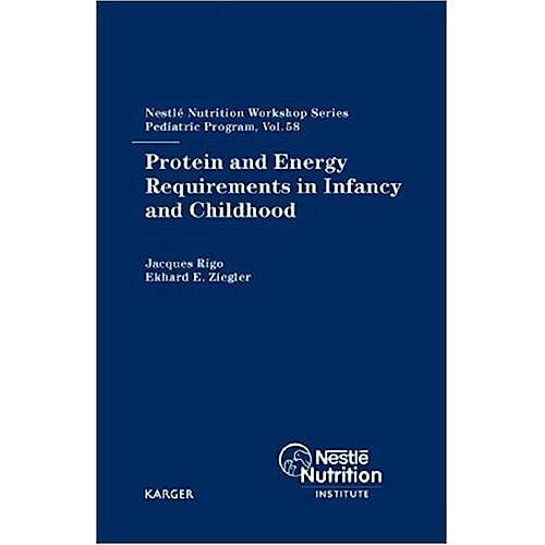 Portada del libro 9783805580816 Protein and Energy Requirements in Infancy and Childhood