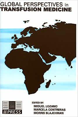 Portada del libro 9783805582599 Global Perspectives in Transfusion Medicine
