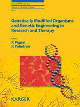 Portada del libro 9783805590655 Genetically Modified Organisms and Genetic Engineering in Research and Therapy