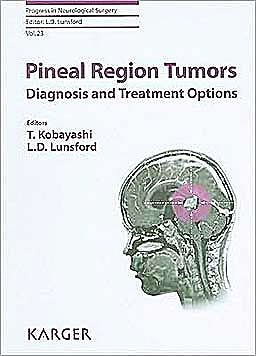 Portada del libro 9783805590778 Pineal Region Tumors. Diagnosis and Treatment Options (Progress in Neurological Surgery, Vol. 23)