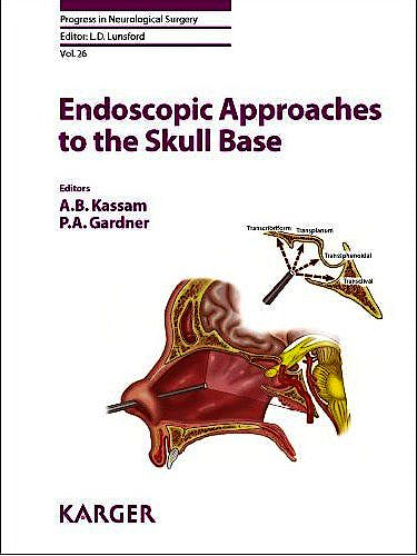 Portada del libro 9783805592109 Endoscopic Approaches to the Skull Base (Progress in Neurological Surgery, Vol. 26)