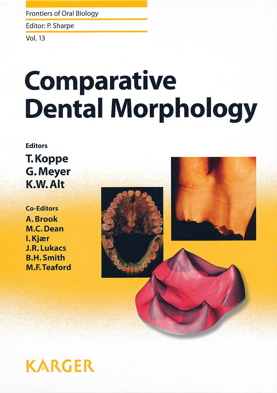 Portada del libro 9783805592291 Comparative Dental Morphology: 14th International Symposium on Dental Morphology, Greifswald, August 2008: Selected Papers