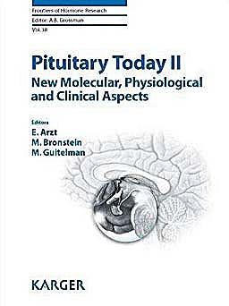 Portada del libro 9783805594448 Pituitary Today Ii. New Molecular, Physiological and Clinical Aspects (Frontiers of Hormone Research, Vol. 38)