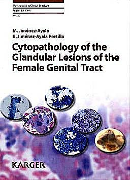 Portada del libro 9783805594646 Cytopathology of the Glandular Lesions of the Female Genital Tract (Monographs in Clinical Cytology, Vol. 20)