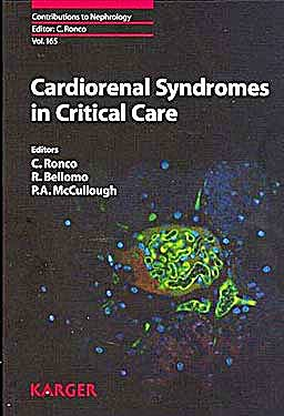 Portada del libro 9783805594721 Cardiorenal Syndromes in Critical Care (Contributions to Nephrology, Vol. 165)
